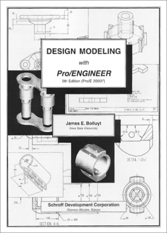 9781585030248: Design Modeling with Pro/ENGINEER (Release 2000i-2)