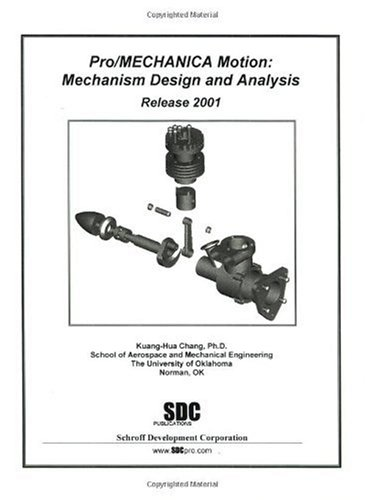 9781585030361: Pro/Mechanica Motion: Mechanism Design and Analysis (Release 2001)