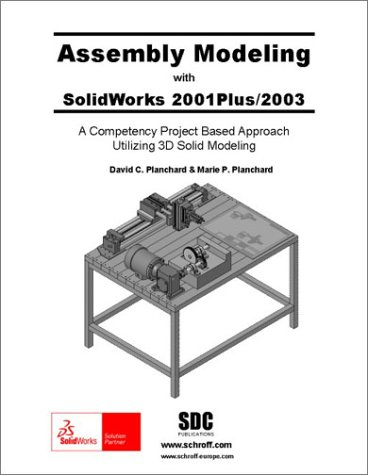 9781585031009: Assembly Modeling with SolidWorks 2001PLUS/2003