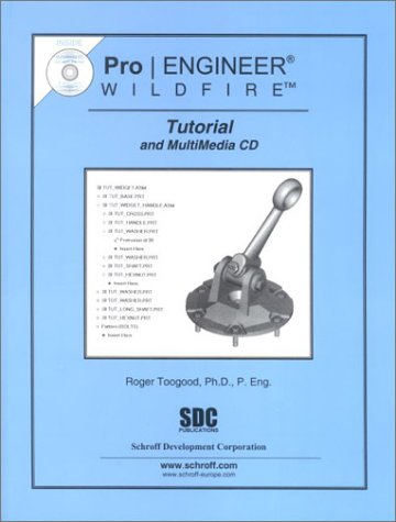 9781585031139: Pro/ENGINEER Wildfire Tutorial and Multimedia CD