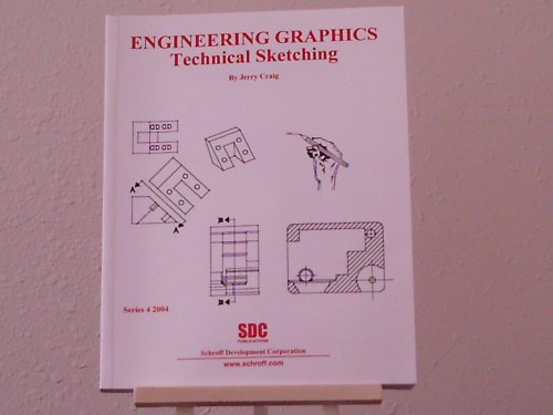 9781585031733: Engineering Graphics: Technical Sketching (Series 4, 2004)