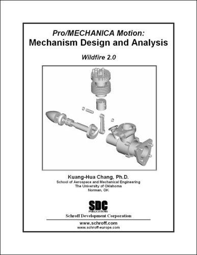 9781585031917: Pro/mechanica Motion: Mechanism Design & Analysis, Wildfire 2.0