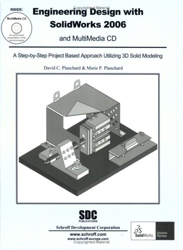 9781585032587: Engineering Design with SolidWorks 2006 and MultiMedia CD