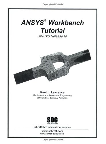 9781585032693: ANSYS Workbench Tutorial