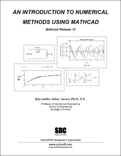9781585032716: An Introduction to Numerical Methods using MathCAD 13
