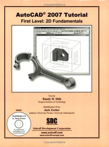 9781585032846: AutoCAD 2007 Tutorial, First Level: 2D Fundamentals