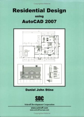 9781585032884: Residential Design Using AutoCAD 2007