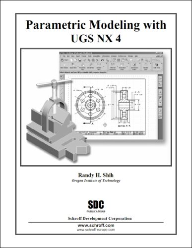 9781585033348: Parametric Modeling with UGS NX 4