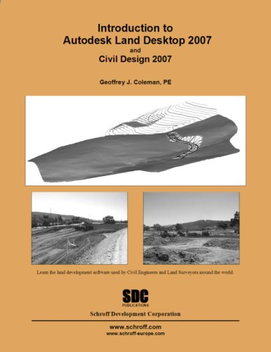 Introduction to Autodesk Land Desktop 2007: Coleman, Geoffrey; P.E.