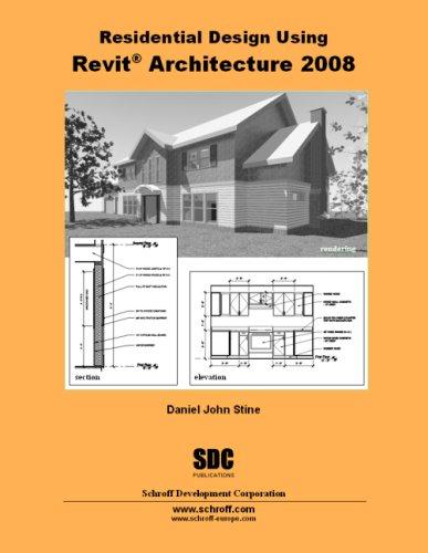 9781585033744: Residential Design Using Revit Architecture 2008