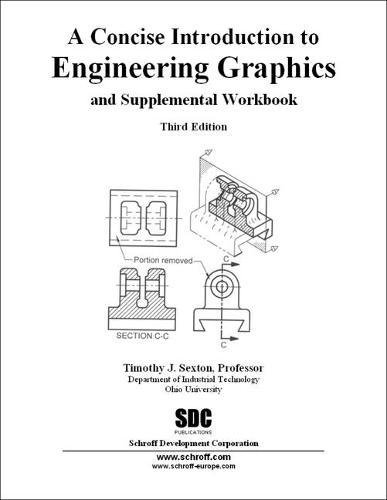 9781585033874: A Concise Introduction to Engineering Graphics
