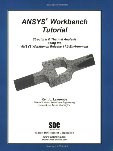 9781585033973: ANSYS Workbench Tutorial Release 11