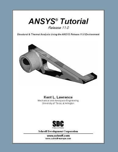 9781585034000: ANSYS Tutorial Release 11