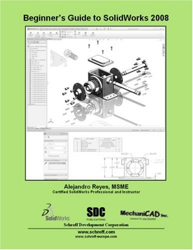 9781585034307: Beginner's Guide to SolidWorks 2008