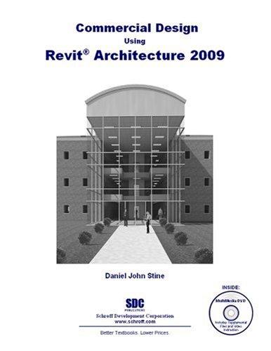 9781585034642: Commercial Design Using Revit Architecture 2009