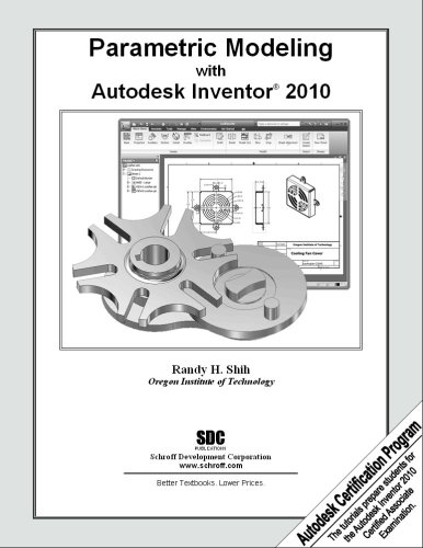 9781585035069: Parametric Modeling with Autodesk Inventor 2010