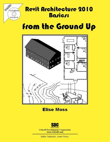 9781585035083: Revit Architecture 2010 Basics: From the Ground Up