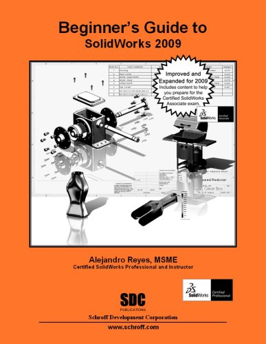 Beginner's Guide to SolidWorks 2009: Alejandro Reyes