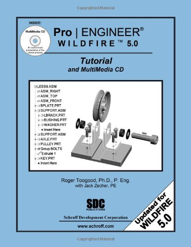 9781585035359: Pro/ENGINEER Wildfire 5.0 Tutorial and MultiMedia CD