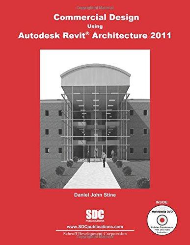 9781585035618: Commercial Design Using Autodesk Revit Architecture 2011