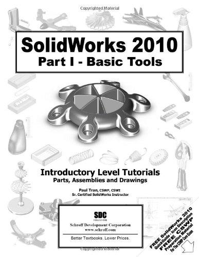 9781585035779: SolidWorks 2010 Part I - Basics Tools