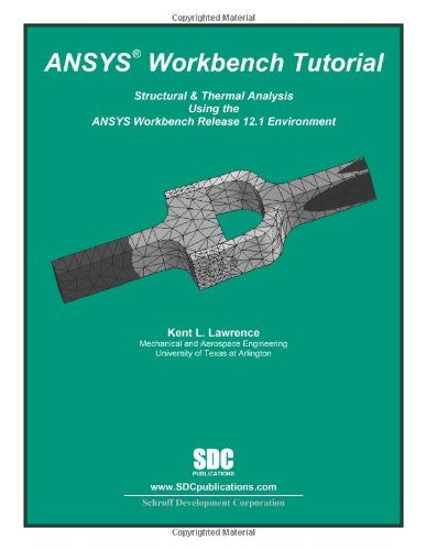 9781585035809: ANSYS Workbench Tutorial Release 12.1