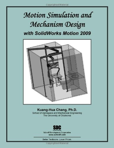 9781585035953: Motion Simulation and Mechanism Design with SolidWorks Motion 2009