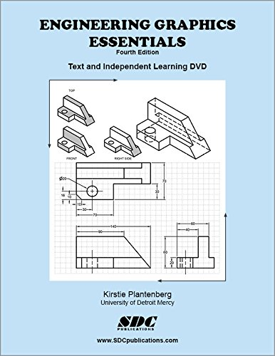 9781585036103: Engineering Graphics Essentials 4th Edition with Independent Learning DVD