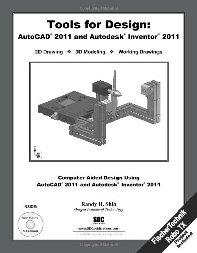 9781585036158: Tools for Design With FisherTechnik: AutoCAD 2011 and Autodesk Inventor 2011