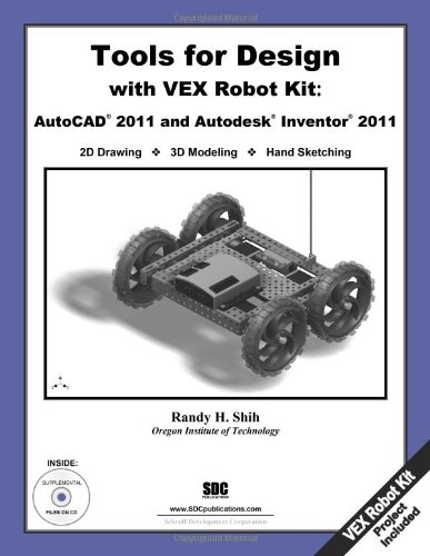 9781585036196: Tools for Design with VEX Robot Kit: AutoCAD 2011 and Autodesk Inventor 2011