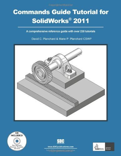 9781585036219: Commands Guide Tutorial for SolidWorks 2011