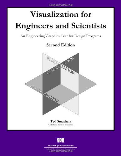 9781585036226: Visualization for Engineers and Scientists (2nd Edition)