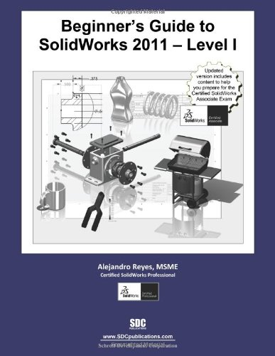 9781585036264: Beginner's Guide to SolidWorks 2011 - Level I