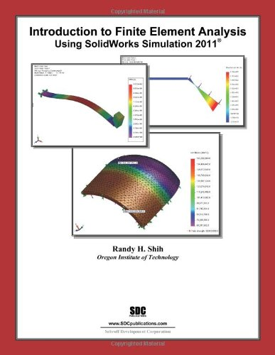 Introduction to Finite Element Analysis Using SolidWorks Simulation 2011 [Perfect Paperback]