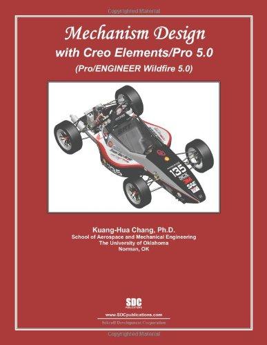 9781585036509: Mechanism Design with Creo Elements/Pro 5.0