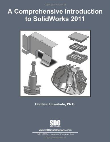 9781585036554: A Comprehensive Introduction to SolidWorks 2011