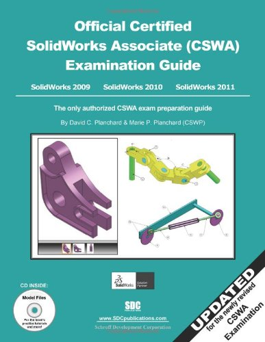 9781585036561: Official Certified SolidWorks Associate (CSWA) Examination Guide (2009, 2010 & 2011)