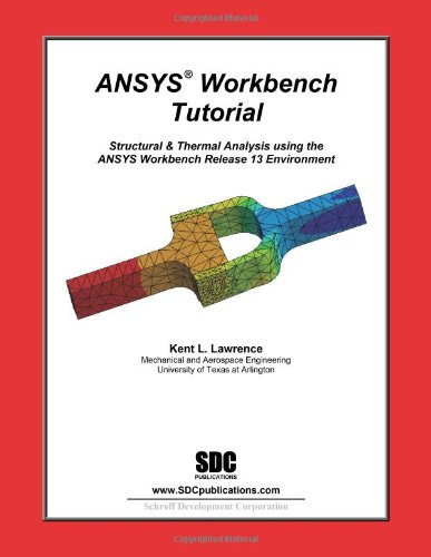 9781585036714: ANSYS Workbench Tutorial Release 13