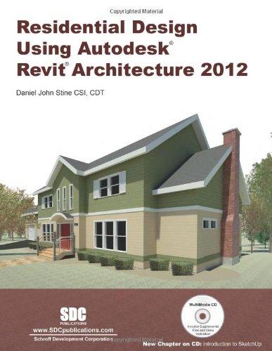 9781585036806: Residential Design Using Autodesk Revit Architecture 2012