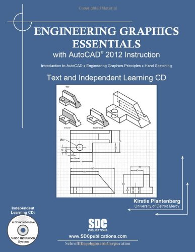 9781585036837: Engineering Graphics Essentials with AutoCAD 2012 Instruction