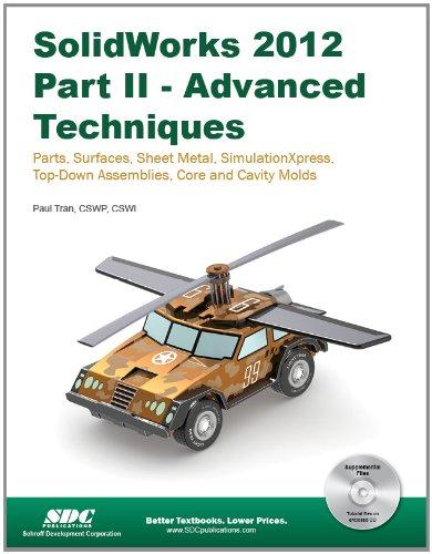 9781585037001: SolidWorks 2012: Advanced Techniques