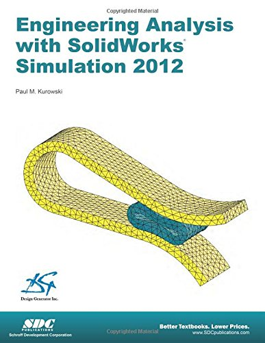 9781585037100: Engineering Analysis with SolidWorks Simulation 2012