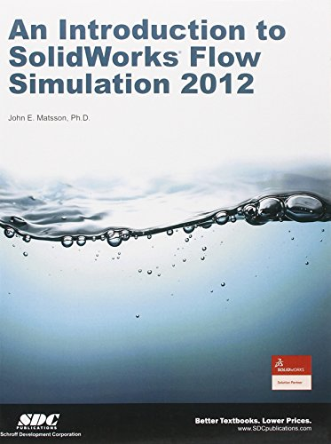 9781585037117: An Introduction to SolidWorks Flow Simulation 2012