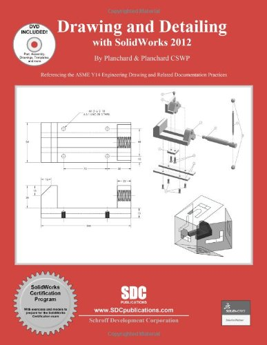 9781585037124: Drawing and Detailing with SolidWorks 2012