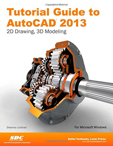 9781585037216: Tutorial Guide to AutoCAD 2013