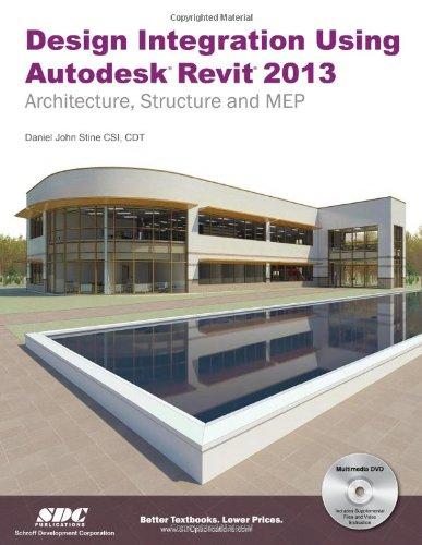 9781585037360: Design Integration Using Autodesk Revit 2013