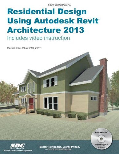 9781585037391: Residential Design Using Autodesk Revit Architecture 2013