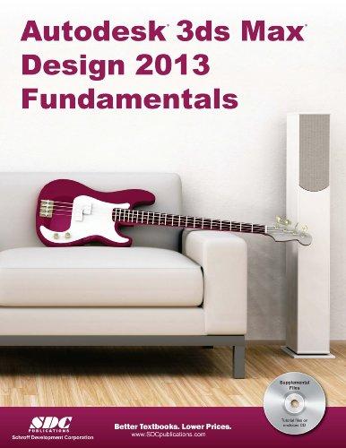 9781585037469: Autodesk 3DS Max Design 2013 Fundamentals