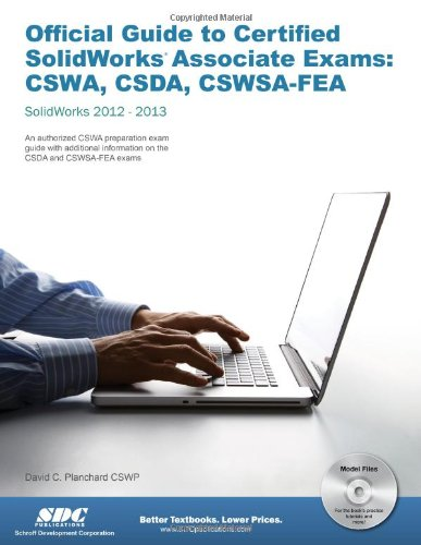 9781585037537: Official Guide to Certified SolidWorks Associate Exams - CSWA, CSDA, CSWSA-FEA (SolidWorks 2012 - 2013)