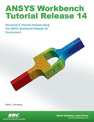 9781585037544: ANSYS Workbench Tutorial Release 14